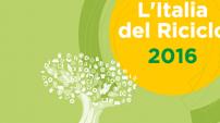 """Presentazione rapporto """"L'Italia del Riciclo 2016"""""""