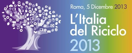 """Presentazione del rapporto """"L'Italia del Riciclo 2013″"""